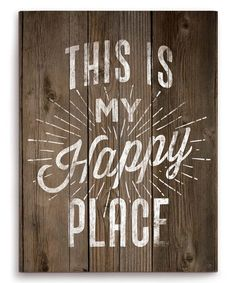 Another great find on #zulily! 'This Is My Happy Place' Wall Décor by Image Canvas #zulilyfinds