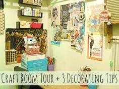 Here is a peek inside my craft room (or I should say craft closet) plus three decorating tips!