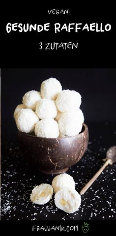 healthy raffaello - 3 ingredients, vegan & without table sugar … These healthy, healthy Raffaellos are made super qui - Health Snacks, Health Desserts, Vegan Recipes, Snack Recipes, Dessert Recipes, Keto, Healthy Sweets, Low Carb Desserts, Food And Drink
