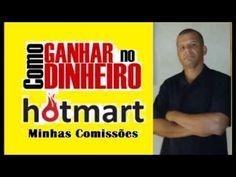Como Ganhar Dinheiro com o Hotmart - Minhas Comissões