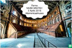Musei gratis a Parma Domenica 3 Aprile!