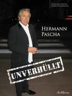 "Bücher: Hermann Pascha ""Unverhüllt"" von Doris Kitzenegger, Hermann Pascha auf Thalia Thalia, Dory, Poker, Company Logo, Pascha, Books, Style, Amazon, Author"