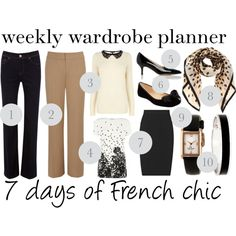 """""""Weekly wardrobe planner: 7 days of French chic outfit ideas"""" by franticbutfabulous on Polyvore"""
