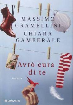 Massimo Gramellini e Chiara Gamberale, Avrò cura di te