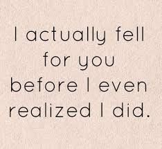 "amazzzing-vee: ""I actually fell for you before i even realized i did ❤ """