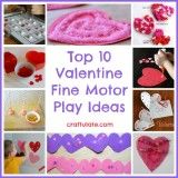 Top 10 Valentine Fine Motor Play Ideas