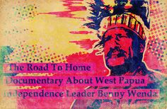 Feature length documentary by Dancing Turtle Films about the Nobel Peace Prize nominated West Papua independence leader Benny Wenda.