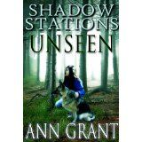 Shadow Stations: Unseen (Kindle Edition)By Ann Grant