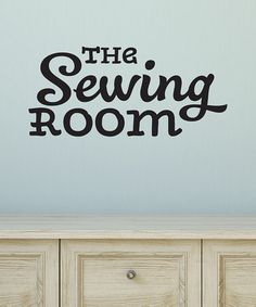 Look at this #zulilyfind! 'Sewing Room' Wall Quotes™ Decal #zulilyfinds