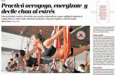 YOGA AÉREO PRENSA TENDENCIAS BELLEZA SALUD BIENESTAR, #PRENSA #tendencias #belleza #bienestar #wellness #ejercicio #arte #arts #bienetre #ayaeroyoga #yogaacrobatico #acro #exercice #aerialyoga #press #tv #television #rafaelmartinez #aeroyoga #yogaaereo #pilatesaereo #circus #trapecio #iogaaeri