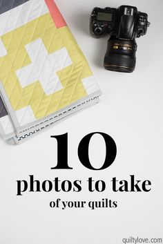 How to take photos of quilts: 10 photos you should take