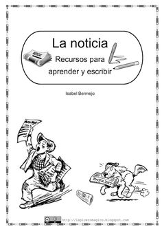 Publishing platform for digital magazines, interactive publications and online catalogs. Title: La Noticia, Author: Isabel Bermejo, Length: 14 pages, Published: Material Didático, Persuasive Writing, Newspaper, It Cast, Classroom, Teacher, Education, Reading, Books