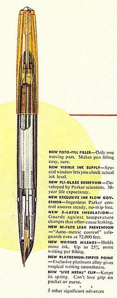 "Parker 51 Aerometric advertisement - The Aerometric filling system is shown below in an extract from an original ad, c. 1948. Note the fine-finned ""collector"" under the hood and surrounding the base of the nib. The new filling system was initially advertised as the ""Foto-Fill"" filler, with the term ""Aero-metric"" applied to the pressure-equalizing venting system provided by the specially-designed sterling silver breather tube."