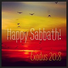 Remember the sabbath day, to keep it holy.  (Exo 20:8 KJV)