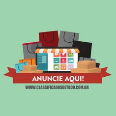 ANUNCIE SEUS BENS AQUI!  www.classificadosdetudo.com.br
