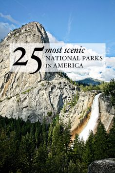 25 Most Scenic National Parks in America.