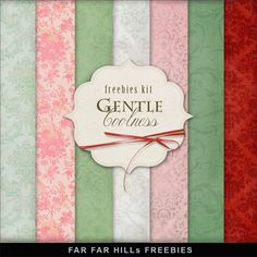 Far Far Hill-FREEBIE KIT ---Gentle Coolness File info- ZIP file 300 .dpi