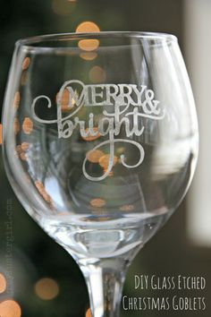 DIY Glass Etched Christmas Goblets. Use this method to etch shot glasses to use as tiny vases with flowers as escort cards