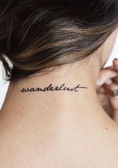 Wanderlust Tattoo- love this but not in that spot - want on my foot.