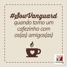 Hoje é o Dia Internacional do Café! Que tal comemorar convidando os(as) amigos(as) para um cafezinho?! #SouVanguard #DiaDoCafé