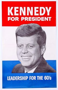 A great throwback poster from the campaign of John F Kennedy for President! Leadership for the Ships fast. Check out the rest of our excellent selection of John F Kennedy posters! Need Poster Mounts. Presidential Campaign Posters, Political Campaign, Presidential Election, Die Kennedys, Familia Kennedy, Political Posters, Political Leaders, John Fitzgerald, Socialism