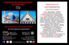 "Exposición ""ARTE NAIF"", en BCM ART GALLERY - calle Bailen, 134 - Barcelona. Del 4 Abril 2014 al 5 Mayo 2014. Vernissage : 4 de Abril 2014, a las 19,30 h. Estáis invitados."