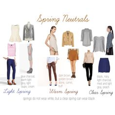 """""""Spring Neutrals"""" by expressingyourtruth on Polyvore. Springs do not wear white, but a Clear Spring can wear black. Clear Spring also wears navy, light charcoal, medium and light gray and peach tints.  Warm Spring wears dark brown, golden brown, stone camel and buff tints. Light Spring wears blue charcoal, warm and light grey, light taupe and cream tints."""