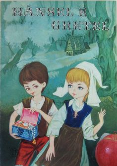 Hansel e Gretel - Hansel and Gretel by Grimm Copyright 1978 by Lito Editrice