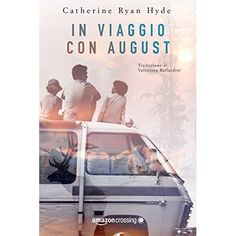 Latest addition to my books: In Viaggio con August, Italian translation of Take Me With You.