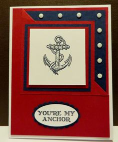 You're My Anchor 'flip corner' card created by Lynn Gauthier using SU Guy Greetings stamp set. I couldn't resist adding SU Candy Dots on the flip corner.