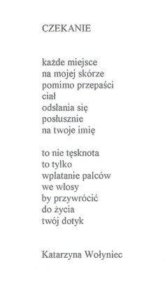 Katarzyna Wołyniec Feeling Down, How Are You Feeling, In Other Words, Poetry Quotes, Motto, Quotations, Nostalgia, Poems, Sad