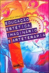 Educação Estética - Imaginário e Arteterapia