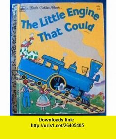 The Little Engine That Could (A Little Golden Book) Watty Piper ,   ,  , ASIN: B000OKY9X0 , tutorials , pdf , ebook , torrent , downloads , rapidshare , filesonic , hotfile , megaupload , fileserve