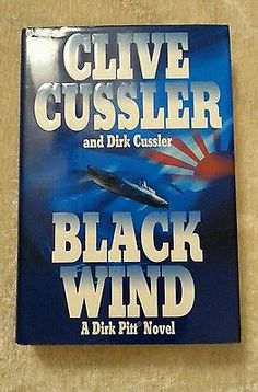 Black Wind by Clive Cussler, Dirk Cussler 2004 HCDJ Dirk Pitt 1st Edition 1st Printing. See more cool books at stores.ebay.com/neverenoughbooks65
