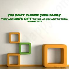 awesome Citation - Stickers citation anglais famille : You don't choose your family. They are God...