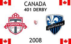 2008, Canada (1st 401 DERBY), Toronto FC < > Montreal Impact #TorontoFC #MontrealImpact #Canada (L22911) Toronto Fc, Montreal, Derby, Sports Logos, Football Match, Juventus Logo, Porsche Logo, Logo Design