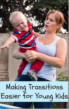 Easing Transitions for Young Children - Dirt and Boogers