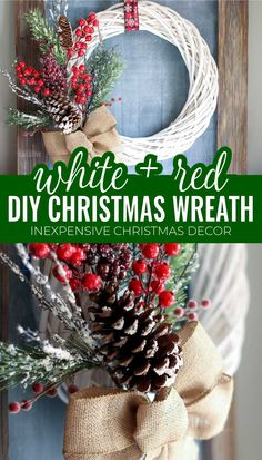 White wicker wreath with red berries, pinecones, and frosted greenery make this DIY Christmas wreath a beautiful addition to your home decor for the holidays. #diywreath #christmasdecor #homedecor #whitewreath #whitewickerwreath #christmaswreath White Christmas, Christmas Diy, Modern Christmas, Christmas Decorations, Holiday Crafts, Farmhouse Christmas Ornaments, Christmas Greenery, Christmas Wreaths To Make, Christmas Mantels
