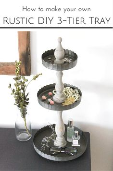 DIY 3 Tier Tray