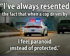 Funny pictures about Maybe I'm Just Too Paranoid. Oh, and cool pics about Maybe I'm Just Too Paranoid. Also, Maybe I'm Just Too Paranoid photos. Funny Cop Quotes, Random Quotes, Hot Quotes, Deep Quotes, Girl Quotes, Cops Humor, Memes Humor, Thing 1, Wakefield