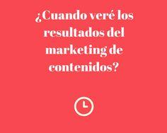 ¿Cuando veré los resultados del marketing de contenidos?