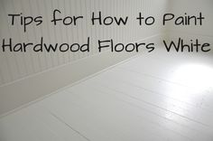 : DIY: How to Paint Wood Floors White (Revisited) - wood working gifts Diy Flooring, Bedroom Flooring, Laminate Flooring, White Painted Wood Floors, Paint Wood Floors, White Hardwood Floors, Plywood Floors, Do It Yourself Design, Woodworking Desk