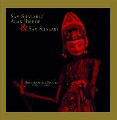 sam shalabi/alan bishop & sam shalabi - mother of all sinners (puppet on a…