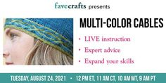 Did you know you can knit cables in more than one color? The effect is stunning! If you've never learned how, join us this Tuesday, 8/24 at 11am CDT for a live class! Cable Needle, Cable Knitting, Easy Knitting, Learn How To Knit, Yarn Sizes, Knitting Magazine, Knitting Tutorials, Stockinette, Stitch Markers