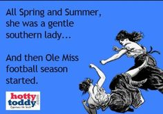 Ole miss football Ole Miss Football, Fall Football, College Football, Football Season Starts, Ole Miss Rebels, Southern Ladies, My Dad, Mississippi, Life Is Good