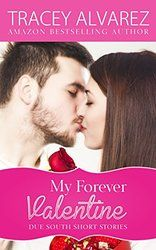 My Forever Valentine (Due South: A Sexy New Zealand Romance Book 5)