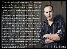 Greg Graffin - vocalist for punk band Bad Religion and PHD lecturer at UCLA and Cornell - on the benefits of living in godless cultures.