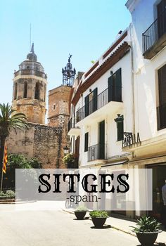 Hi Sugarplum! talks about her time in beautiful Sitges, Spain before embarking on the Royal Princess! Sitges, Need A Vacation, Vacation Spots, Barcelona Day Trips, Spanish Towns, Europe Holidays, Spain And Portugal, Spain Travel, Wonders Of The World