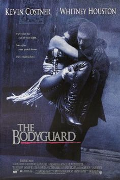 "*""THE BODYGUARD"" ~ Kevin Costner & Whitney Houston. EL GUARDAESPALDAS (1992)"