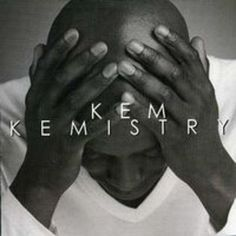 Artist Kem Kemistry Soul R & B Share my life   love it so much